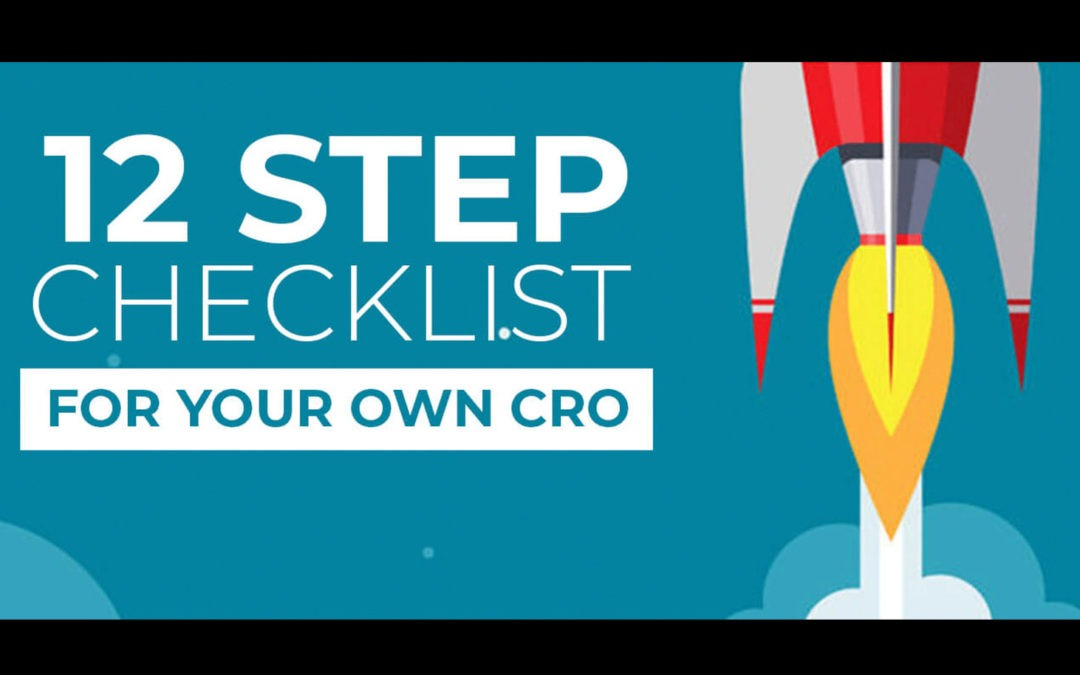 High Traffic & Low Conversions: Our 12-Step Checklist for Perfecting Your CRO Process