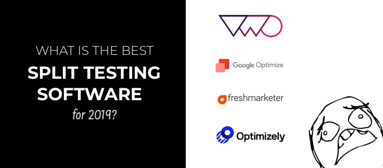 4 CRO Split-Testing Platforms You Need to Know About for 2019