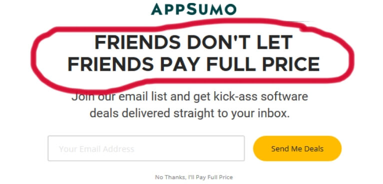 appSumo pop-up : scarcity + exclusivity example