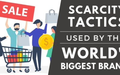 Scarcity Tactics used by the World's Biggest Brands