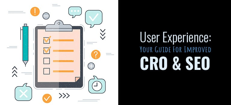 Your Guide For Improved CRO & SEO User Experience