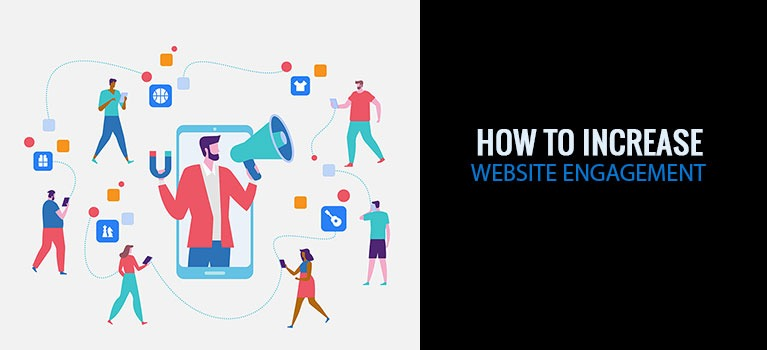 How to Increase Website Engagement