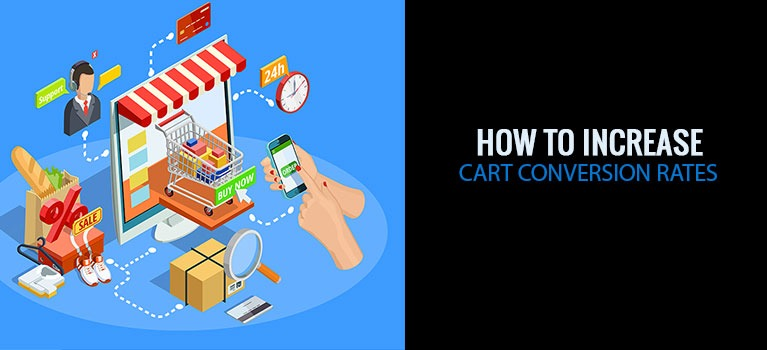 How to Increase Cart Conversion Rates