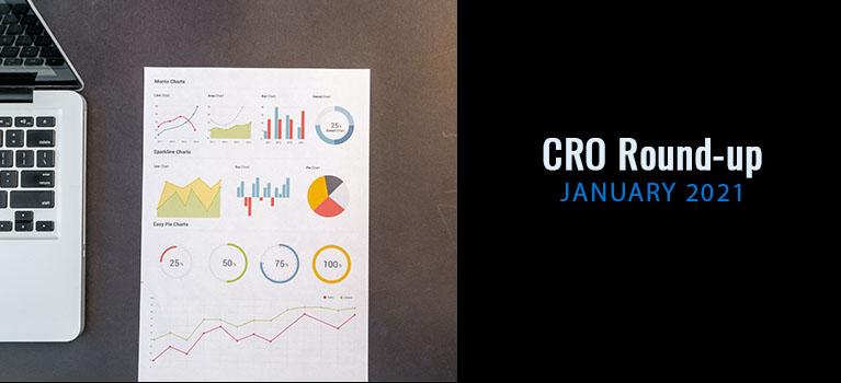 CRO Round-up – January 2021