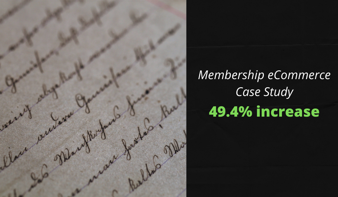 eCommerce Case Study – 49.4% Increase in Paid Membership Sign-ups