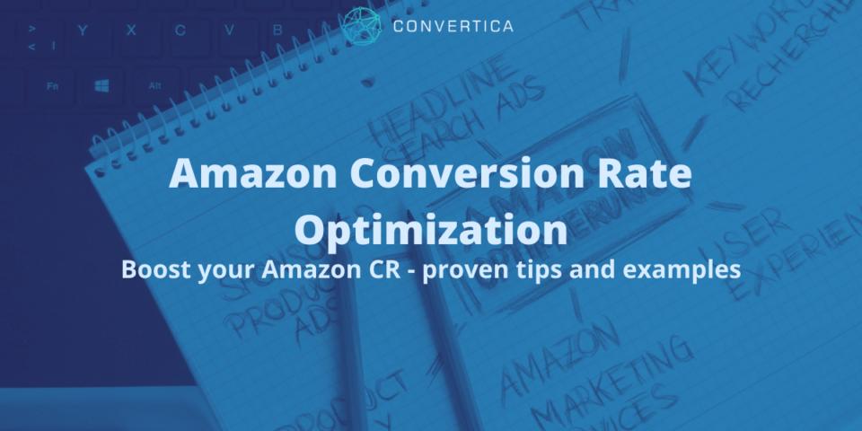 amazon conversion rate optimization